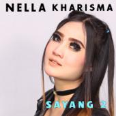 Sayang 2 (Huang Hun) - Nella Kharisma