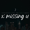 Dayang Nurfaizah, Faizal Tahir, Tuju & YonnyBoii - X Missing U artwork