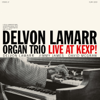 Delvon Lamarr Organ Trio - Live at KEXP! (Live)  artwork