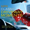 NPR Classic Driveway Moments: Radio Stories that Won't Let You Go AudioBook Download