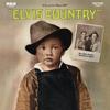 Elvis Country - Elvis Presley
