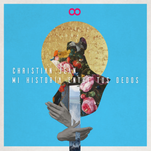 Christian Jean - Mi Historia Entre Tus Dedos