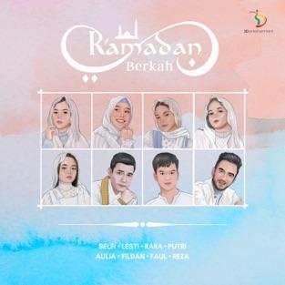 Selfi, Lesti, Rara, Putri, Aulia, Fildan, Faul & Reza – Ramadan Berkah – Single [iTunes Plus AAC M4A]