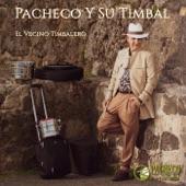 Pacheco y Su Timbal - El Vecino Timbalero