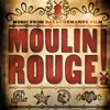 Moulin Rouge (Soundtrack from the Motion Picture)
