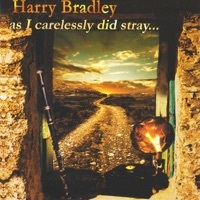 As I Carelessly Did Stray... by Harry Bradley on Apple Music