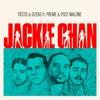 Jackie Chan feat Preme Post Malone Single