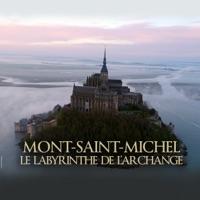 Télécharger Mont-Saint-Michel - Le labyrinthe de l'archange Episode 1