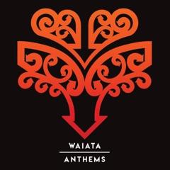 Waiata / Anthems