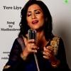 Tere Liye Single