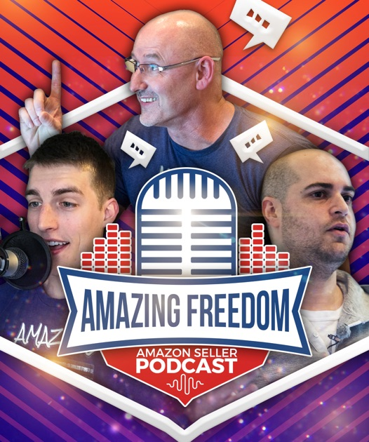 The Amazon Seller Podcast Private Label Show By Amazing Freedom