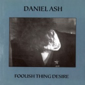 Daniel Ash - Dream Machine