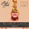 Millionaire (feat. Nelly) [Remixes], Cash Cash & Digital Farm Animals