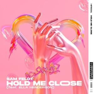 Hold Me Close (feat. Ella Henderson) - Single