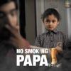 No Smoking Papa Single