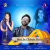 Mai Is Chhor Hun feat Ajay Sehgal Vindhya Tiwari Single