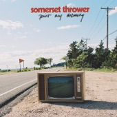 Somerset Thrower - Too Rich to Die