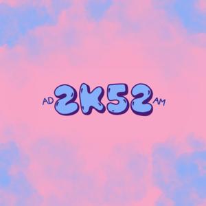 Yungfakgod - 2k52