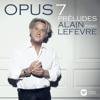 Alain Lefèvre - Lefèvre: Opus 7 Préludes artwork