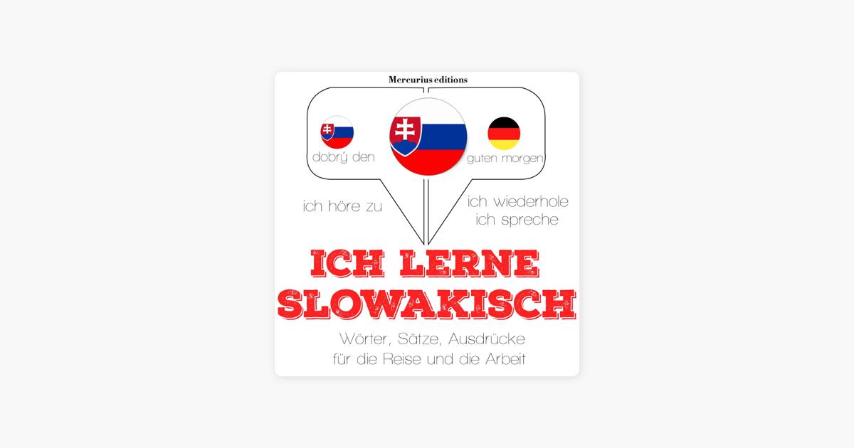Ich Lerne Slowakisch Ich Höre Zu Ich Wiederhole Ich Spreche