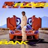 Floss in the Bank Single