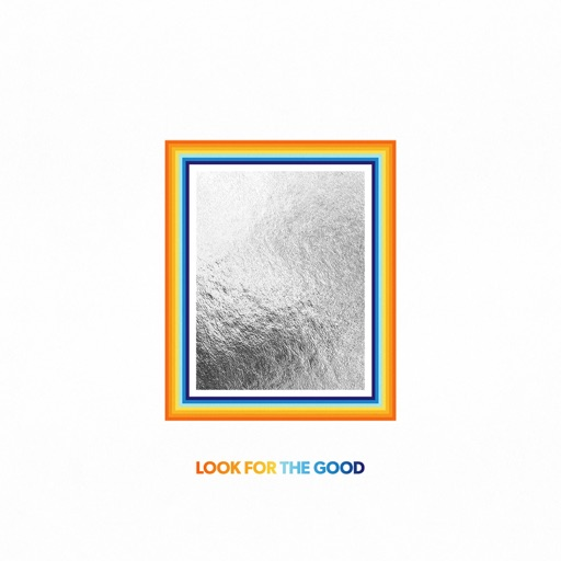 Art for Look For The Good by Jason Mraz