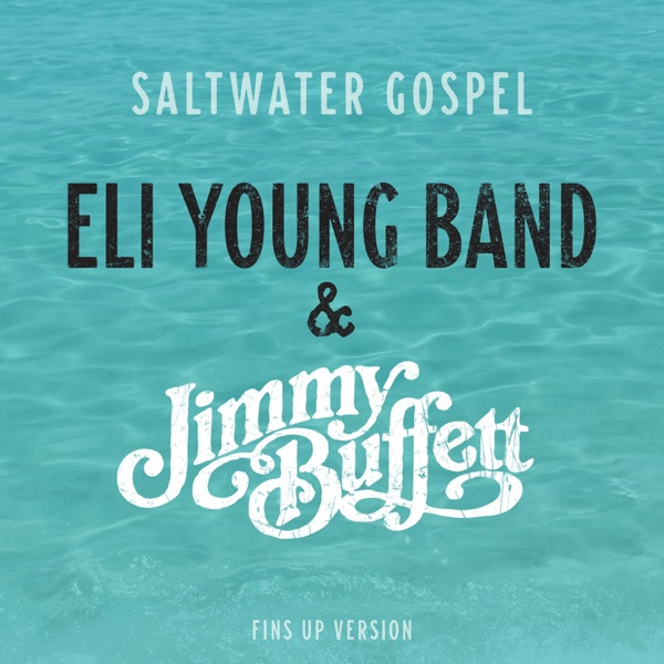Saltwater Gospel (Fins Up Version) - Single