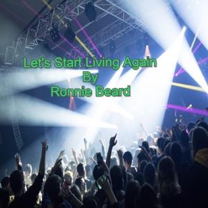 Ronnie Beard - Let's Start Living Again - Line Dance Music