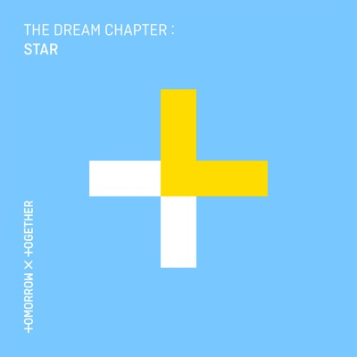 TOMORROW X TOGETHER - The Dream Chapter: STAR - EP постер