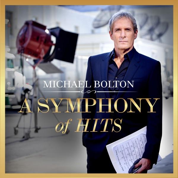 Michael Bolton - A Symphony of Hits album wiki, reviews