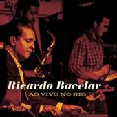 Ricardo Bacelar - So May It Secretly Begin (Ao Vivo)