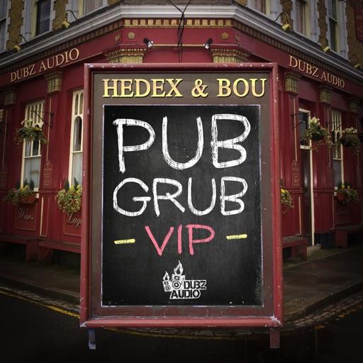 Pub Grub - Single by Hedex & Bou