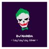 DJ Nanda - Lay Lay Lay Joker artwork