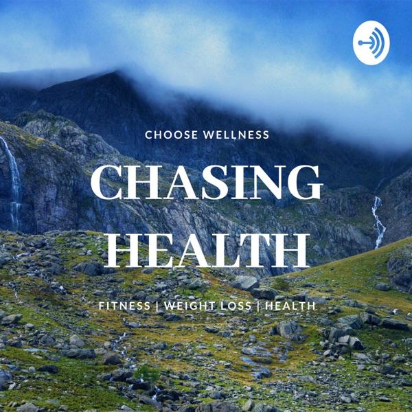 Chasing Health