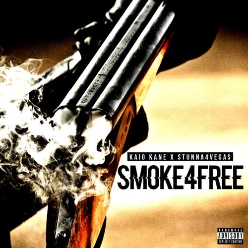 Kaio Kane & Stunna 4 Vegas - Smoke4free - Single