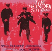 The Wonder Stuff - Give, Give, Give Me More, More, More