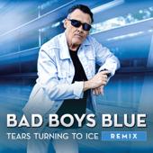 Tears Turning to Ice (Remix) - Bad Boys Blue