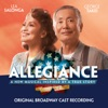 Allegiance Original Broadway Cast Recording