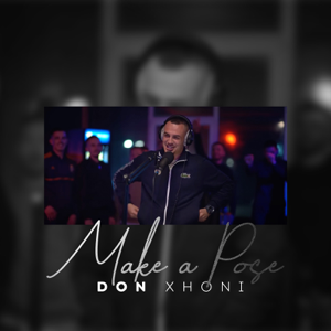 DON XHONI - Make a Pose (Freestyle)