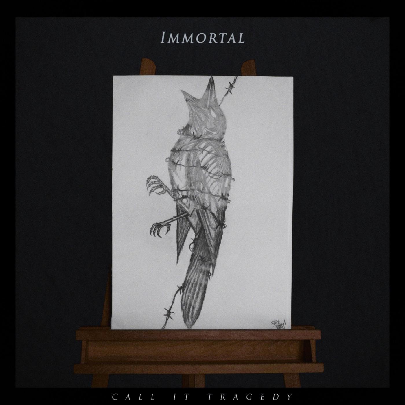 Call It Tragedy - Immortal [single] (2018)