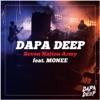 Dapa Deep Feat. Monee - Seven Nation Army