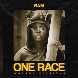 Bam - One Race (Macroc Sessions)