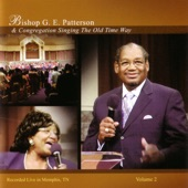 Bishop G.E. Patterson - Yes God Is Real