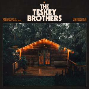 The Teskey Brothers - Dreaming of a Christmas With You
