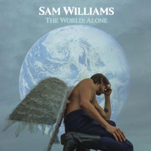 Sam Williams - The World: Alone