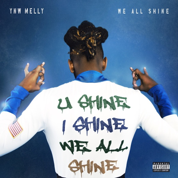 YNW Melly - We All Shine album wiki, reviews
