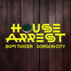 Sofi Tukker & Gorgon City - House Arrest Grafik