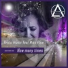 How Many Times - Single, Brutu Music & Miss Flow