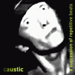 Caustic - Fangs Out