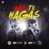 No Te Hagas - Single